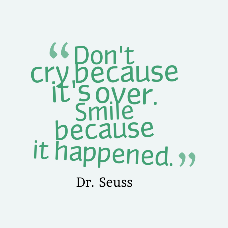Dont-cry-because-its-over.__quotes-by-Dr.-Seuss-32